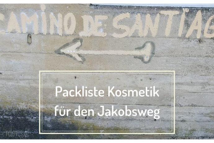 Packliste Kosmetik für den Jakobsweg