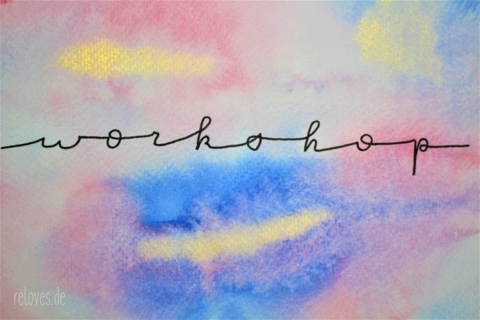 Hand-, Brushlettering und Bullet Journaling Workshops by reloves.de