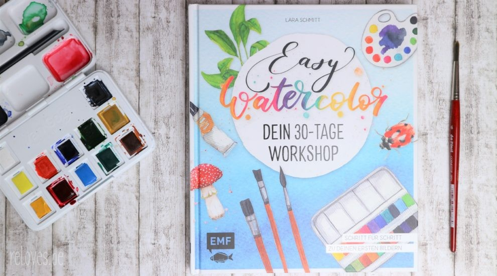 Easy Watercolor Dein 30-Tage Workshop
